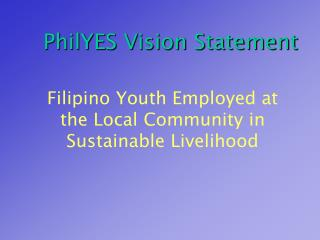 PhilYES Vision Statement