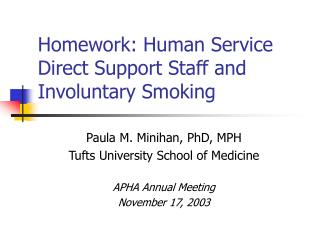 Homework: Human Service Direct Support Staff and Involuntary Smoking