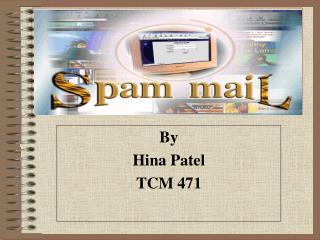 By Hina Patel TCM 471
