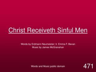 Christ Receiveth Sinful Men