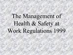 The Management of Health  Safety at Work Regulations 1999