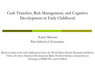 Cash Transfers, Risk Management, and Cognitive Development in Early Childhood