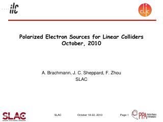 Polarized Electron Sources for Linear Colliders October, 2010