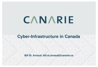 Cyber-Infrastructure in Canada