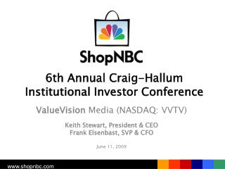 6th Annual Craig-Hallum Institutional Investor Conference