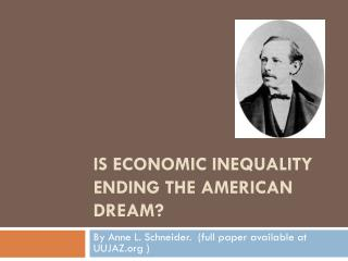 Is Economic Inequality ending the  american  dream?
