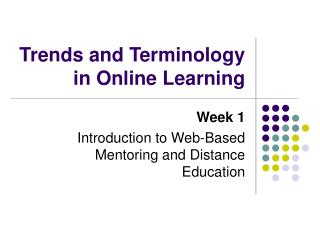 Trends and Terminology in Online Learning