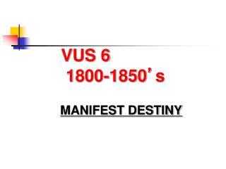 VUS 6  1800-1850 ' s