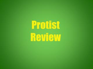 Protist Review