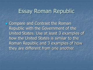 essay fall republic roman The roman empire was without a doubt the most powerful governing body in the mediterranean ever why did rome fall essay: the fall of rome.