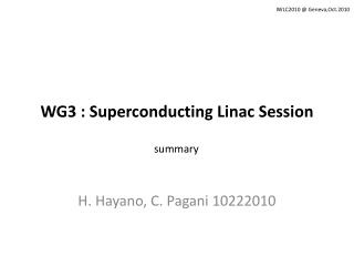 WG3 : Superconducting  Linac  Session
