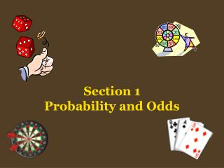 Section 1 Probability and Odds