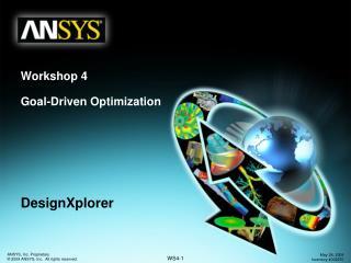 Workshop 4 Goal-Driven Optimization