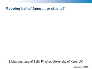 Mapping hall of fame … or shame?