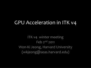 GPU Acceleration in ITK v4