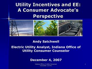 Utility Incentives and EE:  A Consumer Advocate s Perspective