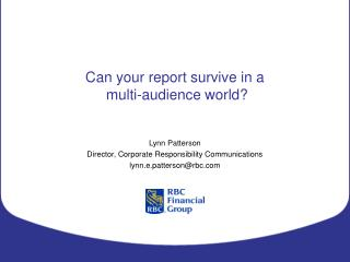 Can your report survive in a  multi-audience world?