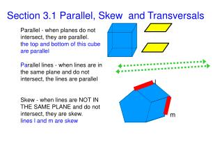Section 3.1 Parallel, Skew  and Transversals