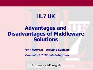HL7 UK  Advantages and Disadvantages of Middleware Solutions