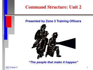 Command Structure: Unit 2