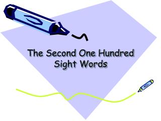 The Second One Hundred Sight Words