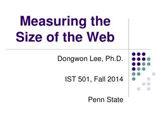 Measuring the Size of the Web