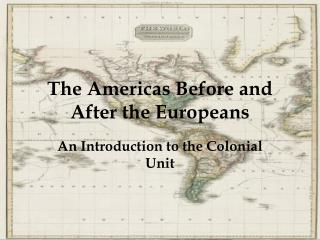 The Americas Before and After the Europeans