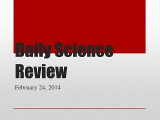 Daily Science Review