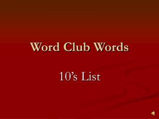 Word Club Words