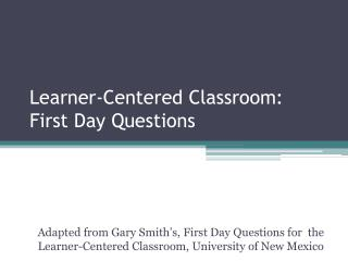 Learner-Centered Classroom: First Day Questions