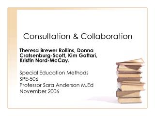 Consultation & Collaboration