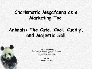 Charismatic Megafauna as a Marketing Tool