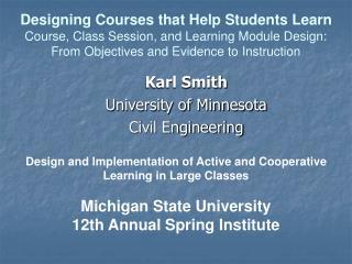 Karl Smith University of Minnesota Civil Engineering