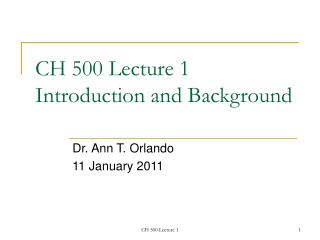 CH 500 Lecture 1 Introduction and Background