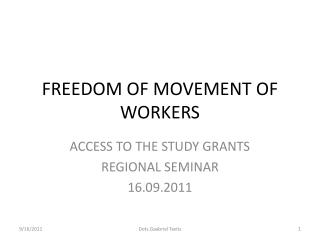FREEDOM OF MOVEMENT OF WORKERS