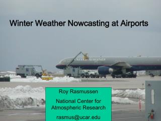 Winter Weather Nowcasting at Airports