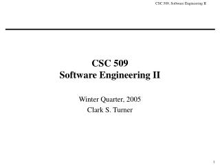 CSC 509 Software Engineering II