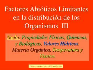 Factores Abi ticos Limitantes en la distribuci n de los Organismos  III