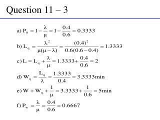 Question 11 – 3