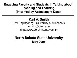 Engaging Faculty and Students in Talking about Teaching and Learning (Informed by Assessment Data)