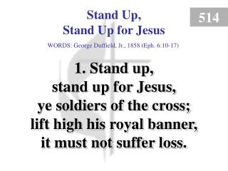 Stand Up, Stand Up for Jesus (Verse 1)