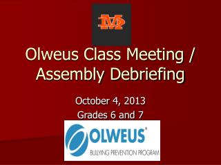 Olweus Class Meeting / Assembly Debriefing