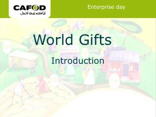 World Gifts Enterprise Day
