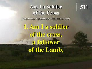 Am I a Soldier of the Cross (verse 1)