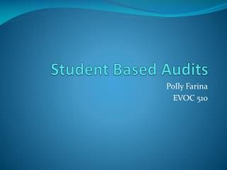 Student Based Audits