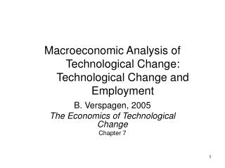 Macroeconomic Analysis of Technological Change: Technological Change and Employment