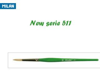 New serie 511