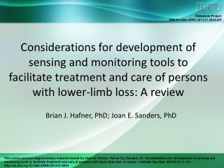 Brian J. Hafner, PhD; Joan E. Sanders, PhD