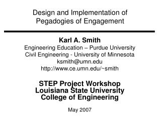 Design and Implementation of  Pegadogies of Engagement