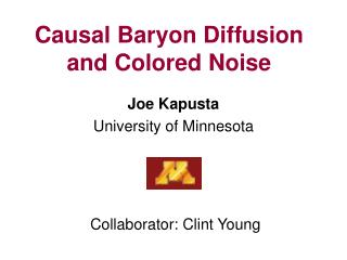 Causal Baryon Diffusion  and Colored Noise